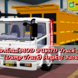 MOD BUSSID Truck Fuso (Dump Truck) Angkut Batu